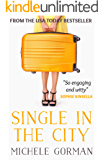 Single in the City: Chick lit / romantic comedy