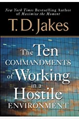Ten Commandments of Working in a Hostile Environment Kindle Edition