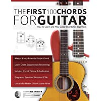 Guitar: The First 100 Chords for Guitar: How
