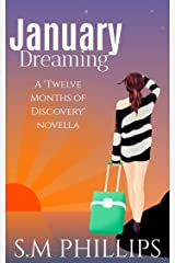 January Dreaming: A 'Twelve Months of Discovery' Novella Kindle Edition
