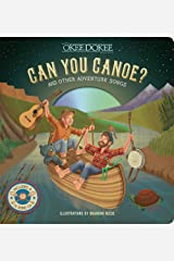 Can You Canoe? And Other Adventure Songs Hardcover