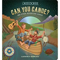 Can You Canoe? And Other Adventure Songs: And Other Adventure Songs (Book & CD)