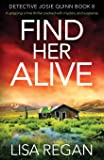 Find Her Alive: A gripping crime thriller packed with mystery and suspense