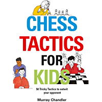 Chess Tactics for Kids (English Edition)