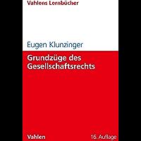Grundzüge des Gesellschaftsrechts (Lernbücher für Wirtschaft und Recht)