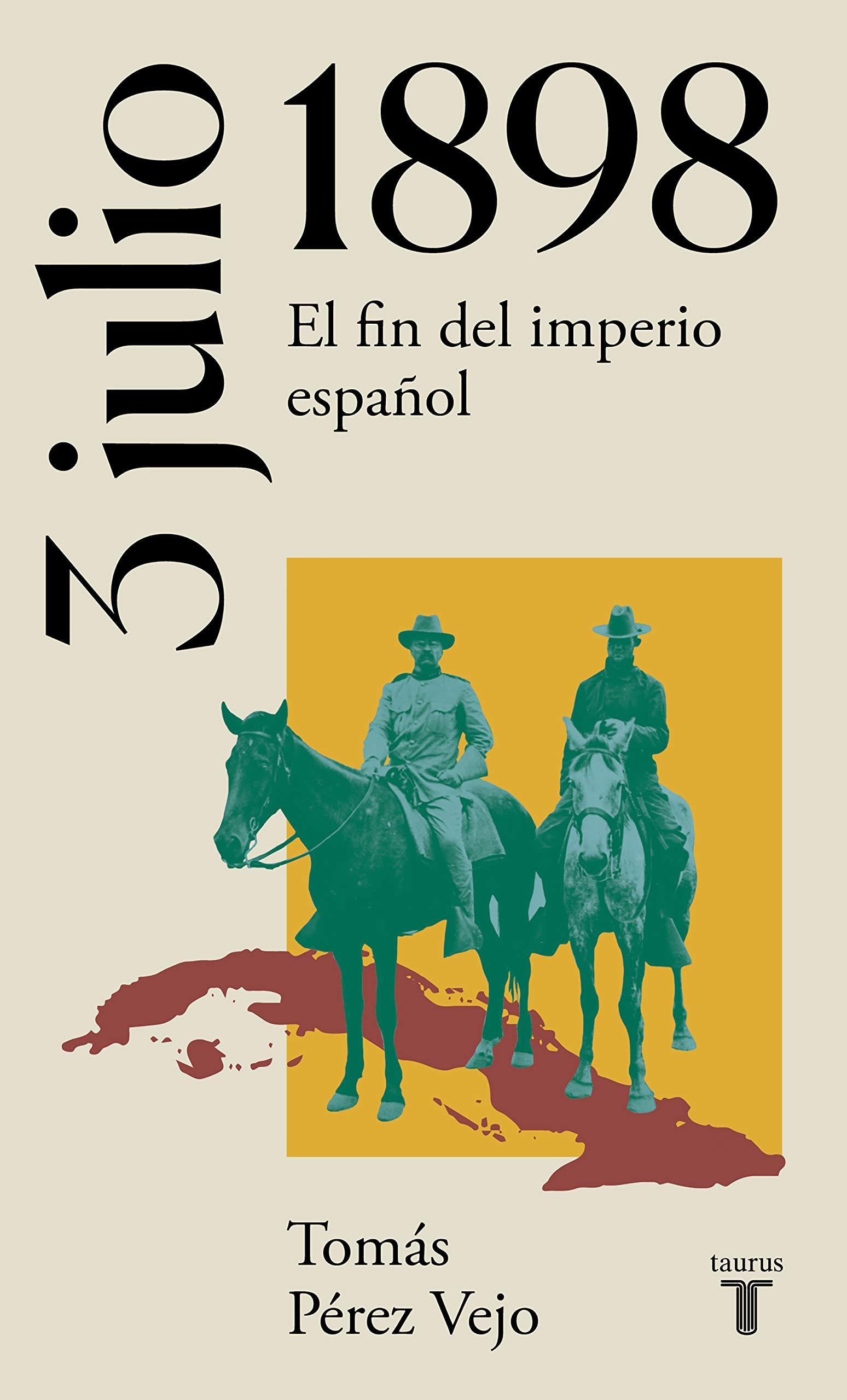 3 de julio de 1898. El fin del imperio español La España del ...