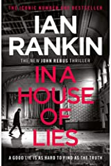 In a House of Lies: The Brand New Rebus Thriller – the No.1 Bestseller Paperback