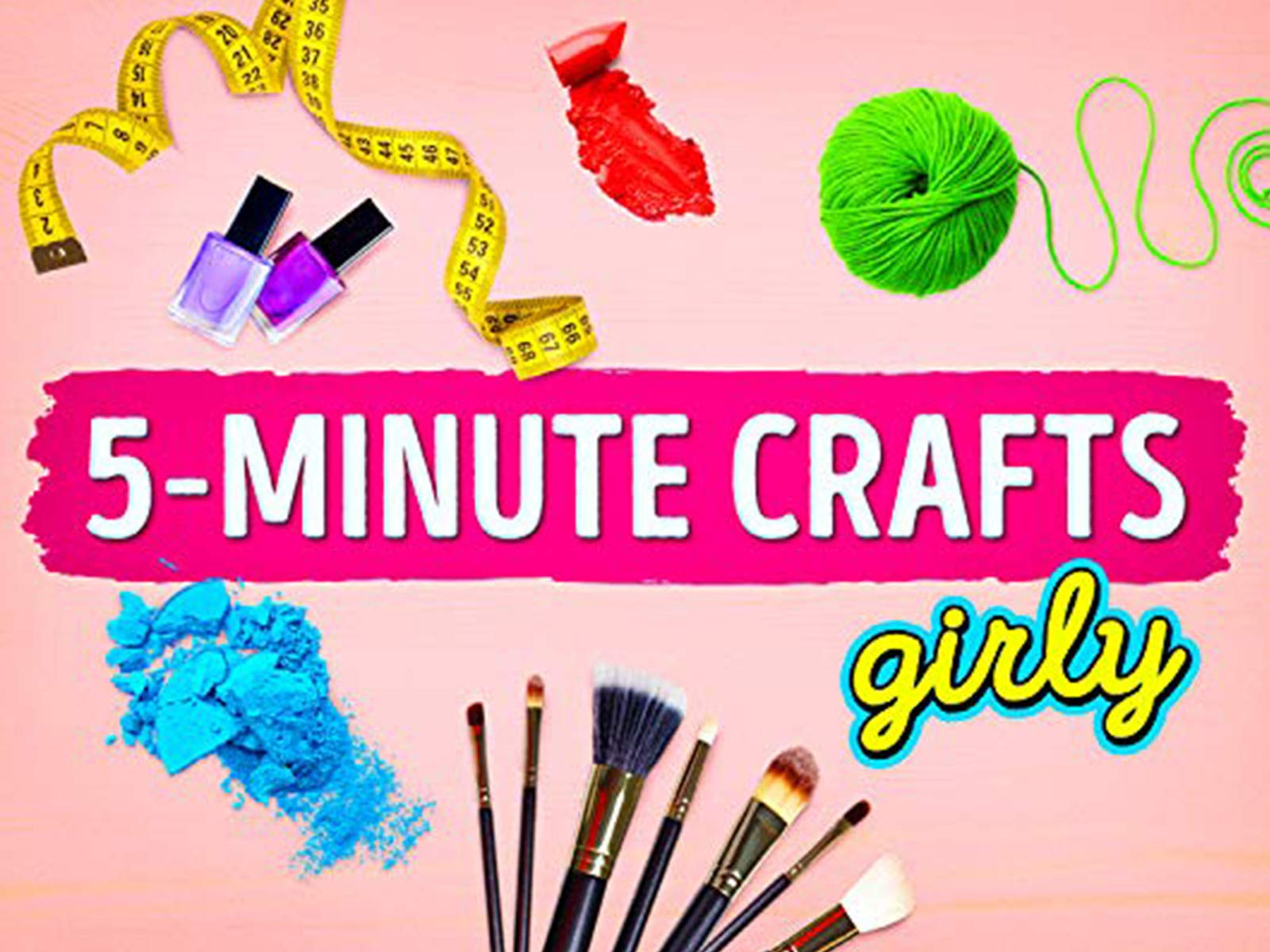 Watch 5 Minute Crafts Girly Prime Video