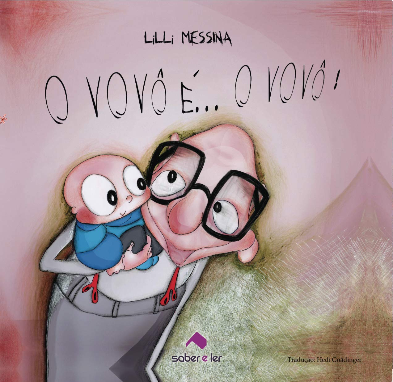 Vovô e ... O vovô!: Lilli Messina: 9788566428001: Amazon.com ...