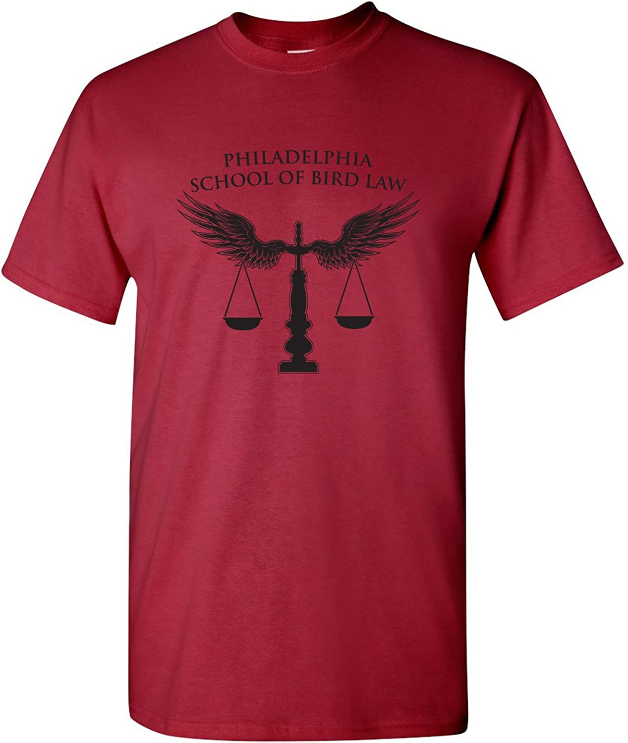 Philadelphia School of Bird Law - Funny TV Show Attorney Lawyer T Shirt
