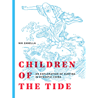 Children of the Tide: an exploration of surfing in dynastic China