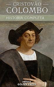 Cristóvão Colombo: A curiosa vida de um dos maiores conquistadores da história