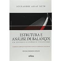 Estrutura E Análise De Balanços: Um Enfoque Econômico-Financeiro (Livro-Texto)