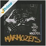 The Weird And Wonderful Marmozets