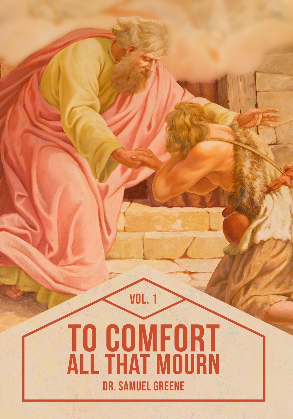 Download To Comfort All That Mourn: Vol. 1 ebook