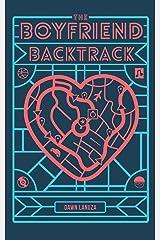 The Boyfriend Backtrack Kindle Edition