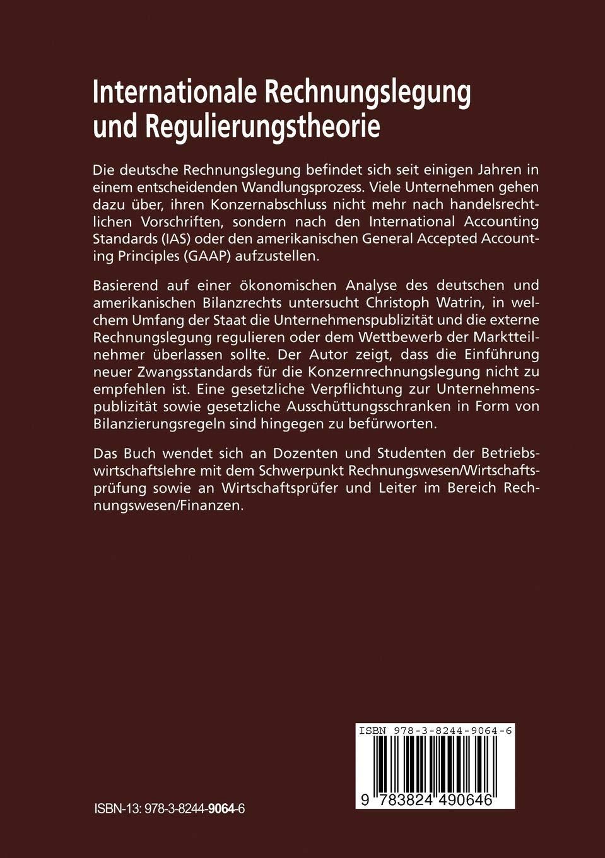 Internationale Rechnungslegung Und Regulierungstheorie Beiträge Zur