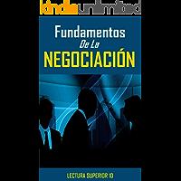 Fundamentos De La Negociación: Libro Eletronico Fundamentos De La Negociación (Ganar Dinero)