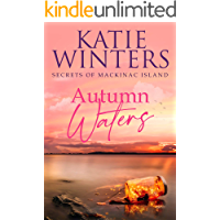 Autumn Waters (Secrets of Mackinac Island Book 5)