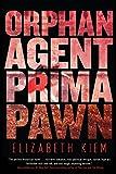 Orphan, Agent, Prima, Pawn (The Bolshoi Saga)