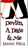 Devlin, A Date & Me (Sassy Chance Trilogy Book 2)