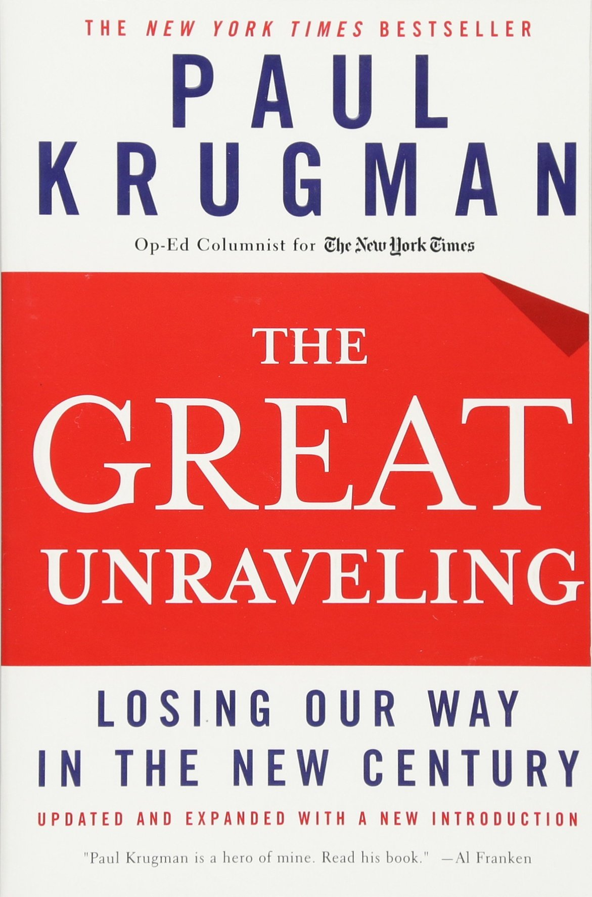 The great unraveling losing our way in the new century updated and expanded paul r krugman 9780393326055 amazon com books