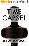 Time Capsel: A Page-Turning Tale of Time Travel, Solitude and Hope