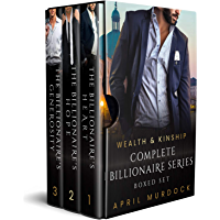 Wealth and Kinship: Complete Billionaire Series Boxed Set (English Edition)