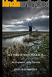 A Christmas Malice: An Inspector Abbs Novella (The Inspector Abbs Mysteries Book 2)