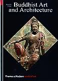 World of Art Series Buddhist Art and Architecture