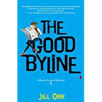 The Good Byline (The Riley Ellison Mysteries Book 1)
