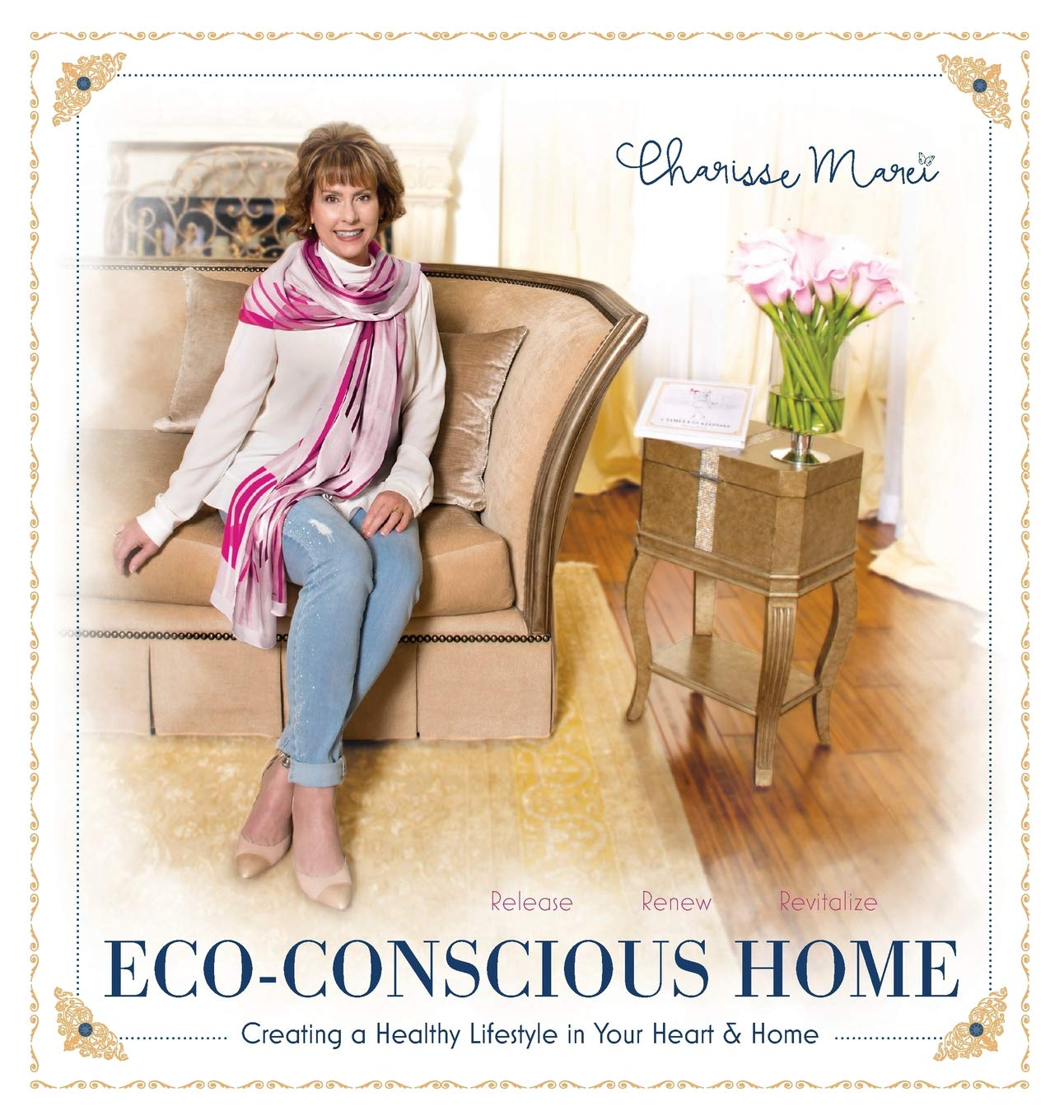 Eco-Conscious Home: Creating A Healthy Lifestyle in