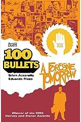 100 Bullets Vol. 4: A Foregone Tomorrow (101 Bullets) Kindle Edition