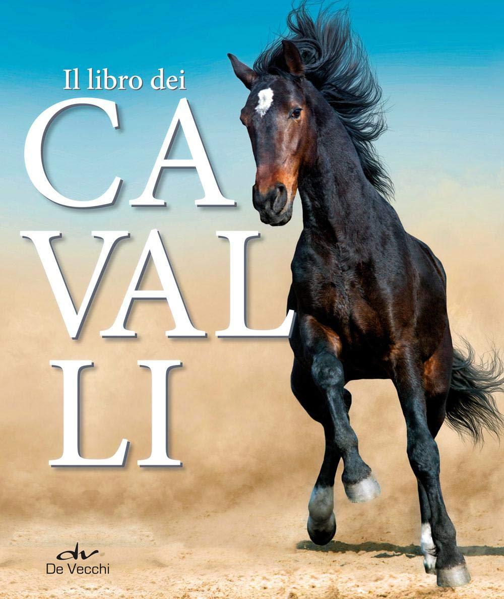 Amazon It Il Libro Dei Cavalli Schober Ulrike Congregati S Libri