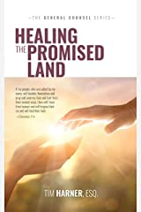 Healing the Promised Land (General Counsel Book 2) Kindle Edition