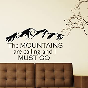Wall Decals Quotes The Mountains Are Calling And I Must Go Rustic - Wall decals quotes for bedroom