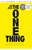 The One Thing: The surprisingly simple truth behind extraordinary results (English Edition)
