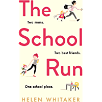 The School Run: The perfect summer read for mums in 2019