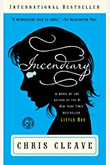 Incendiary: A Novel Kindle Edition