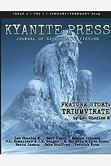 Kyanite Press: JAN/FEB 2019 Paperback