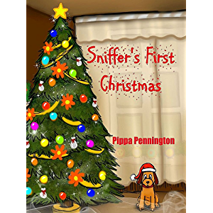 Sniffer's First Christmas: Sniffer Children's Books age 3-6, Christmas picture book