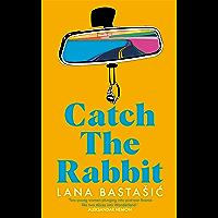 Catch the Rabbit (English Edition)
