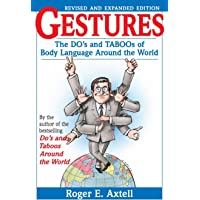 Gestures: The Do's and Taboos of Body Language Around the World, Revised and Expanded Edition