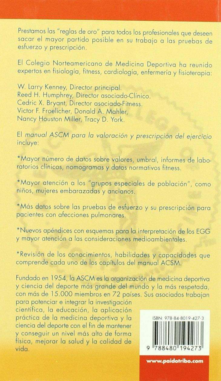 MANUAL ACSM PARA LA VALORACIÓN Y PRESCRIPCIÓN DEL EJERCICIO Medicina: Amazon.es: American College of Sports Medicine: Libros