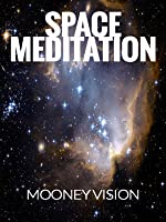Space Meditation: Relaxing Outer Space Scenes Set To Meditation Music