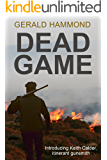 Dead Game (Keith Calder Book 1)