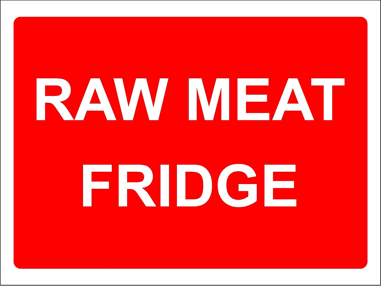 Self Adhesive Sticker Raw Meats Only 150mm x 50mm Food Hygiene