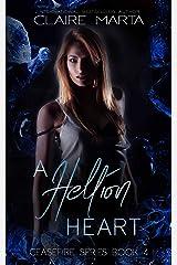 A Hellion Heart (Ceasefire Book 4) Kindle Edition