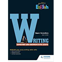 All About English Writing Expository and Agrumentative Essays Upper Secondary