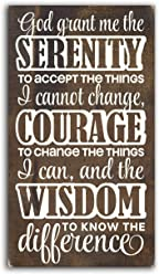 eThought Sign - Serenity Prayer: God Grant Me the Serenity to Accept the Things I Cannot Change.courage.wisdom.